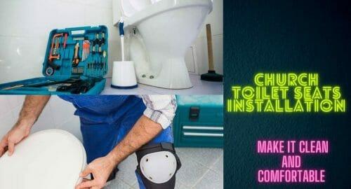 Church Toilet Seats Installation