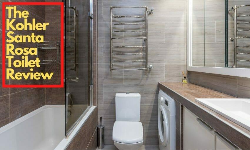 The Kohler Santa Rosa Toilet Review