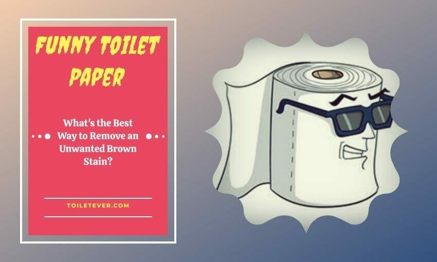 Funny Toilet Paper