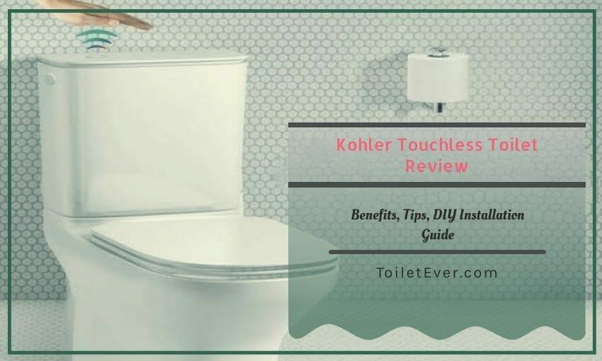 Kohler Touchless Toilet Review