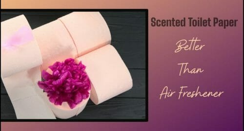 Scented Toilet Paper