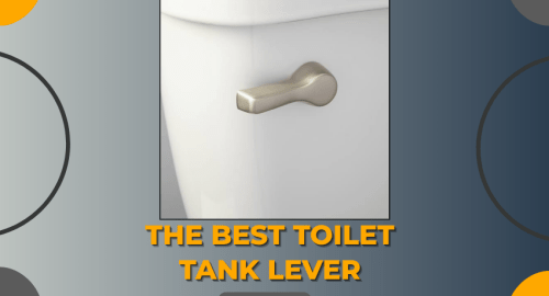 The Best Toilet Tank Lever