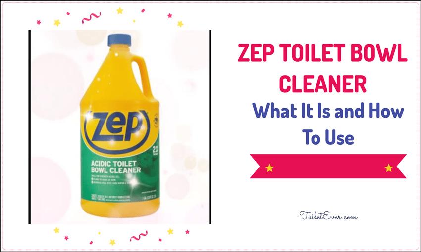 Zep Toilet Bowl Cleaner