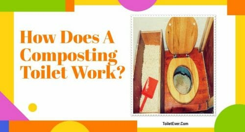 How Does A Composting Toilet Work