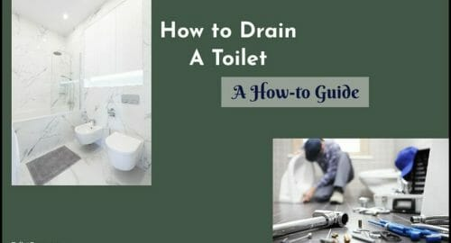 How to Drain A Toilet A How-to Guide
