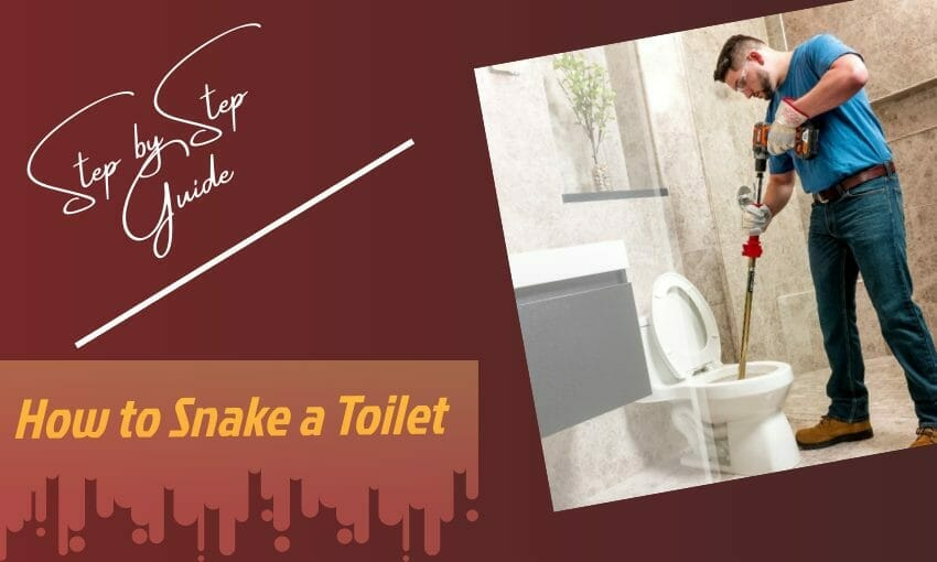 how to snake a toilet